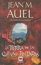 La Tierra de las Cuevas Pintadas (Hijos de la Tierra) (Spanish Edition-ExLibrary