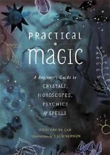 Practical Magic by Nikki Van De Car, Katie Vernon (illustrator)