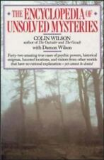 The Encyclopedia of Unsolved Mysteries by Damon Wilson and Colin Wilson...