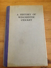 A History of Winchester Cricket Edmund H Fellowes 1930 First Edition