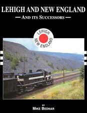 Lehigh and New England Railroad And Its Successors In Color / Railroad