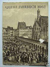 Quelle Jahrbuch 1962, des Großversandhauses QUELLE Fürth,