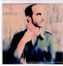 (BS867) Richard Walters, Where We Stand - DJ CD