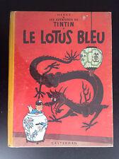 Album Hergé Tintin Le lotus bleu B9 1954 BON ETAT PLUS
