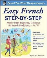 Easy French Step-by-Step: Master High-Frequency Grammar for French Proficiency - Fast! by Myrna Bell Rochester (Paperback, 2008)