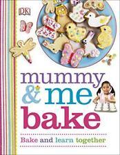 Mummy & Me Bake ( Dk Activités ) par Dk Livre Relié 9780241182260 Neuf