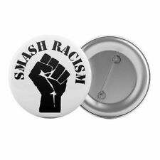 """Smash Racism - Badge Button Pin 1.25"""" 32mm Anti-Racist Political Left-Wing"""