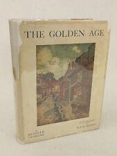 Kenneth Grahame - THE GOLDEN AGE - Illust'd BY R. J. Enraght-Moony 1915 HC/DJ