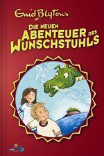 Die neuen Abenteuer des Wunschstuhls. edelkids von Enid Blyton (2009, Gebunden)