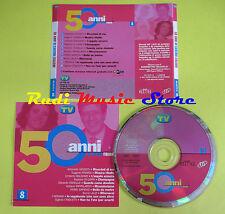 CD 50 ANNI DI CANZONI ITALIANE 8 compilation VENDITTI NOMADI no lp mc(C15(6*)