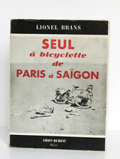 Seul à bicyclette de Paris à Saïgon Lionel BRANS Amiot-Dumont 1950 Broché Photos