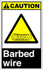 Barbed Wire Caution OSHA / ANSI Aluminum METAL Sign