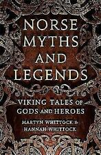 Norse Myths and Legends: Viking tales of gods and heroes by Martyn Whittock,...