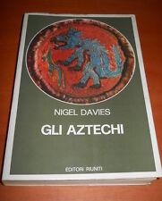 Nigel Davies, Gli AZTECHI, storia di un Impero - Editori Riuniti, 1975