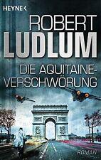 Die Aquitaine-Verschwörung ► Robert Ludlum   ►►►UNGELESEN