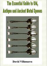 New Book: Guide to Old, Antique & Ancient Metal Spoons