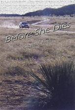 Before She Dies (Paperback or Softback)