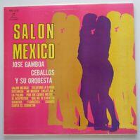 Jose Gamboa Ceballos y Su Orquesta Salon Mexico COLUMBIA MDC-1242 LP VG+ #A614