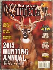 North American Whitetail Hunting Annual Don't Wait September 2015 FREE SHIPPING