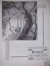 PUBLICITÉ 1934 PEUGEOT 201 ET 301 A ROUES AVANT INDÉPENDANTES - ADVERTISING