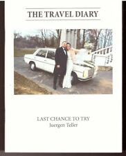 The Travel Diary: Last Chance To Try by Juergen Teller