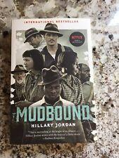 Mudbound (movie Tie-In) by Hillary Jordan (2017, Paperback)