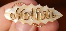 """LOVELY CHARMING VICTORIAN ERA MOTHER OF PEARL LEAF MOTIF """"MOTHER"""" PIN"""