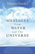 Messages from Water and the Universe (Paperback), Emoto, Masaru, 9781401927462