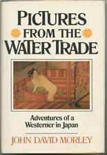 Pictures From the Water Trade: Adventures of a Wes
