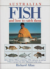 Australian Fish and How to Catch Them by Ridchard Allan (Paperback, 2002) NEW