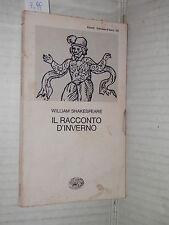 IL RACCONTO D INVERNO William Shakespeare Einaudi 1982 libro letteratura di