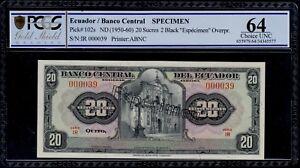 ECUADOR SPECIMEN 20 SUCRES ( 1950-60 )  PICK #102s PCGS 64 CHOICE UNC.