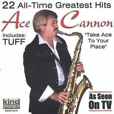 """ACE CANNON, CD """"22 ALL-TIME GREATEST HITS"""" NEW SEALED"""