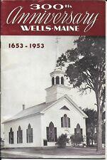 300th Anniversary Wells Maine 1653-1953 – Centennial Booklet