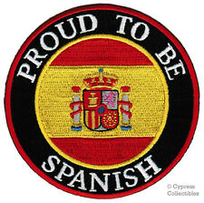 PROUD TO BE SPANISH embroidered iron-on PATCH SPAIN ESPANA FLAG APPLIQUE