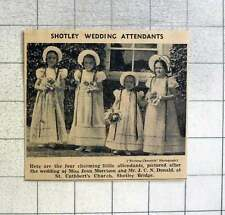 1939 4 Charming Bridesmaids Wedding Jean Morrison And Mr J Donald Shotley Bridge