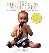 How to Photograph Your Baby: Getting Closer with Y