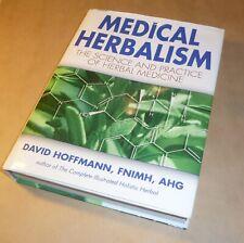 Medical Herbalism Science Practice Herbal Holistic Medicine David Hoffmann 1stEd