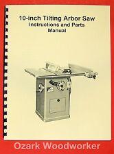 """JET/Asian CTAS-10 10"""" Tilting Arbor Saw Operator's & Parts Manual 0383"""