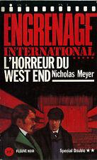 RARE EO NICHOLAS MEYER PASTICHE SHERLOCK HOLMES : L'HORREUR DU WEST END
