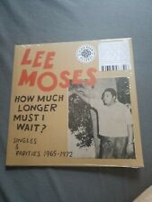Lee Moses - How Much Longer Must I Wait? LP - 2019 - US only 1000 worldwide