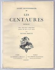 VICTOR PROUVE Art Nouveau Ecole de Nancy LICHTENBERGER Les Centaures 1924 1/550