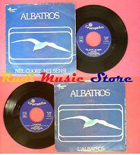 LP 45 7'' ALBATROS Nel cuore nei sensi L'albatros 1976 italy CAROSELLO*no cd mc