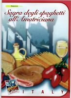 ITALIA - FOLDER 2008 - MADE IN ITALY SPAGHETTI ALL'AMATRICIANA -