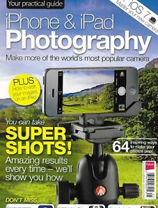 iPhone and iPad Photography Magazine Practical Guide Camera Tips Techniques 2013