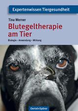 Blutegeltherapie am Tier Tina Werner