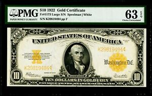$10 1922 Gold Certificate Fr#1173 Large S/N PMG 63 EPQ Choice Uncirculated