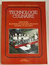 Technologie culinaire Personnel équipement M MAINCENT éd B.P.I. 1987