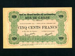 Luxembourg:P-33a,500 Francs,1914/1918 * Bon De Caisse * AUNC *