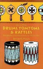 How to Make Drums, Tomtoms and Rattles: Primitive Percussion-ExLibrary